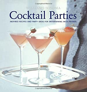 Williams-Sonoma Entertaining: Cocktail Parties