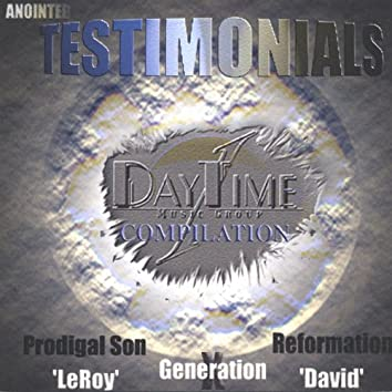Anointed Testimonials Compilation 1