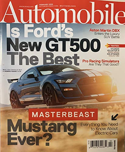 AUTOMOBILE MAGAZINE - FEBRUARY 2020 - IS FORD'S NEW GT500 THE BEST MUSTANG MASTERBEAST EVER?