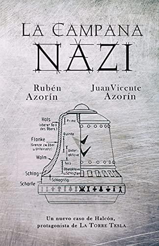 La Campana Nazi: Un nuevo caso de Halcón, protagonista de La Torre Tesla