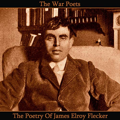 The Poetry of James Elroy Flecker cover art