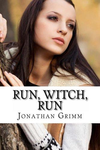Run, Witch, Run (Mountain Witch Saga Book 1)