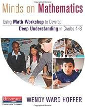 Minds on Mathematics: Using Math Workshop to Develop Deep Understanding in Grades 4-8