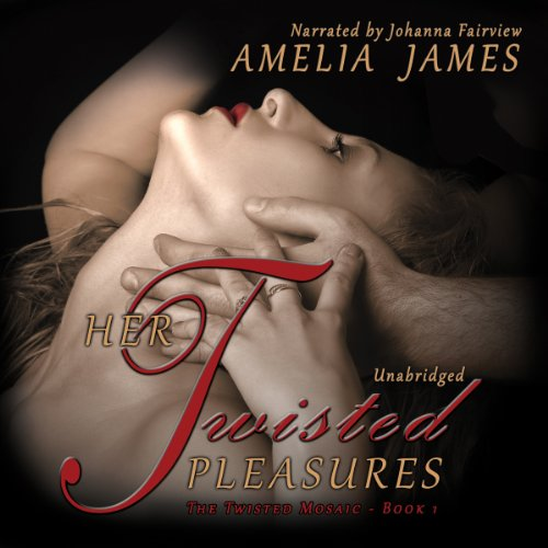 Her Twisted Pleasures audiobook cover art