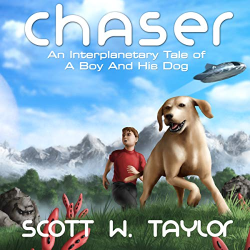 Chaser: An Interplanetary Tale of a Boy and His Dog audiobook cover art