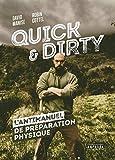 Quick & Dirty: Une anti-méthode de préparation physique générale