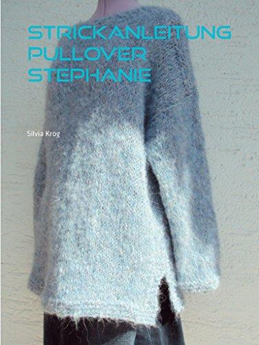 Strickanleitung Pullover Stephanie