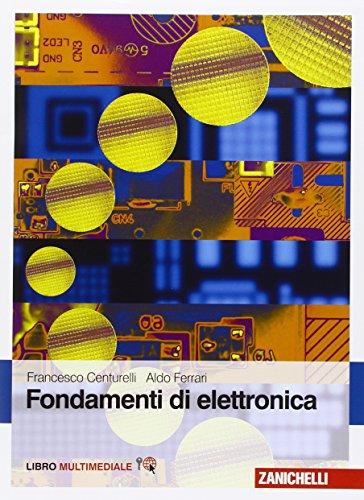 Fondamenti di elettronica. Con Contenuto digitale (fornito elettronicamente)