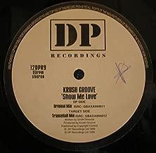Krushgroove - Show Me Love - DP Recordings