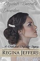 Elizabeth Bennet's Deception: A Pride and Prejudice Vagary 1511632755 Book Cover
