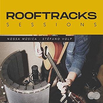 Rooftracks Sessions: Nossa Música