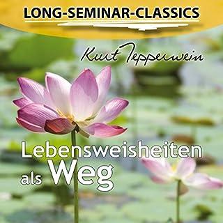 Lebensweisheiten als Weg (Long-Seminar-Classics) Titelbild