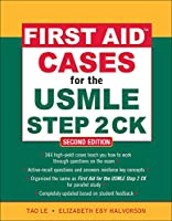 First Aid Cases for the USMLE Step 2 CK (First Aid USMLE)