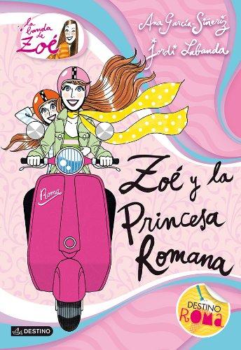 Zoé y la princesa romana: La banda de Zoé 5: 1