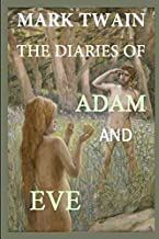 The Diaries of Adam and Eve: Humorous Account of the First People