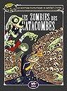 Les aventures fantastiques de Sacré-Coeur, tome 10 : Les zombies des catacombes par Audouin