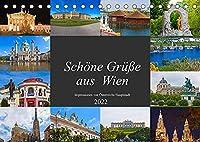 Schoene Gruesse aus Wien (Tischkalender 2022 DIN A5 quer): Impressionen von Oesterreichs Hauptstadt (Monatskalender, 14 Seiten )