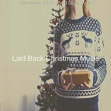 Christmas 2020 - Auld Lang Syne