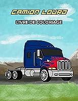 Camion Lourd Livre de Coloriage