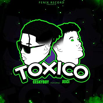 Tóxico (feat. Jeici)