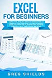 Excel for Beginners: Learn Excel 2016, Including an Introduction to Formulas, Functions,...