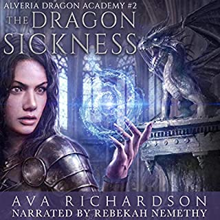 The Dragon Sickness      Alveria Dragon Akademy, Book 2              By:                                                                                                                                 Ava Richardson                               Narrated by:                                                                                                                                 Rebekah Nemethy                      Length: 9 hrs and 59 mins     1 rating     Overall 5.0