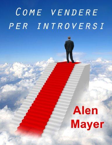 Come vendere per introversi