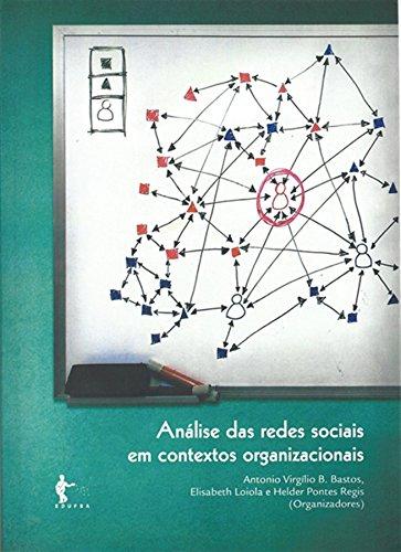 Análise das Redes Sociais em Contextos Organizacionais