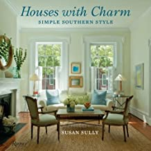 Houses with Charm: Simple Southern Style by Sully, Susan Reprint Edition (4/2/2013)