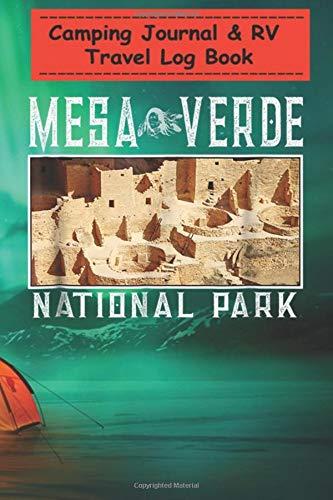 Camping Journal & RV Travel Log Book - Mesa Verde National Park...