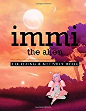 Immi the Alien: Coloring and Activity Book