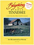 Bicycling Middle Tennessee: A Guide to Scenic Bicycle Rides in Nashvilles Countryside (Fourth Edition)