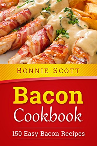 Bacon Cookbook by Bonnie Scott ebook deal