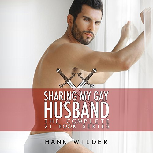 Sharing My Gay Husband: The Complete 21 Book Series audiobook cover art