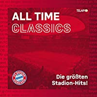 All Time Classics: Die groeáten Stadion Hits