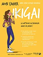 Mon cahier Ikigai d'Anne-Sophie BRIANCEAU
