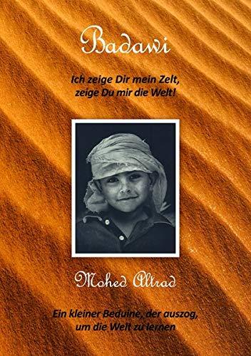 Badawi: Ich zeige Dir mein Zelt, zeige Du mir die Welt!
