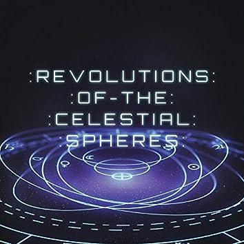 Revolutions of the Celestial Spheres