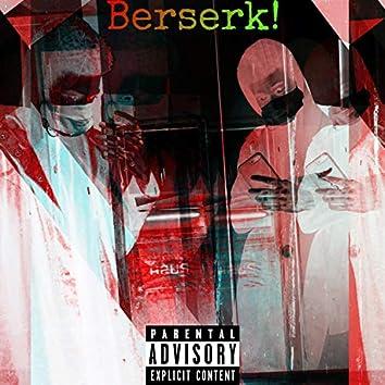 Berserk! (feat. 1990bishop)