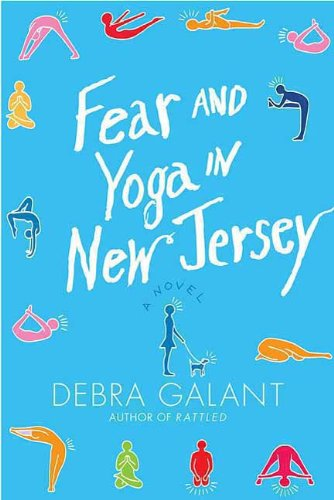 Fear and Yoga in New Jersey: A Novel (English Edition)