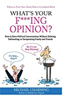 What's Your F***ing Opinion?