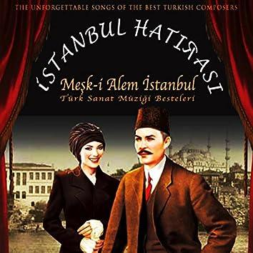 İstanbul Hatırası (Meşk-i Alem İstanbul)