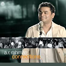 Connections by A.R. Rahman (2010-07-27)