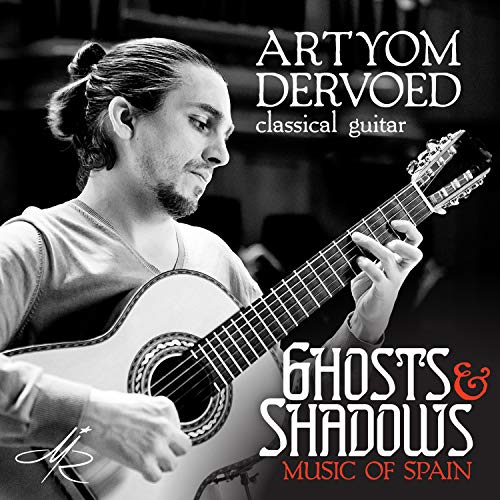 Music of Spain: Ghosts and Shadows