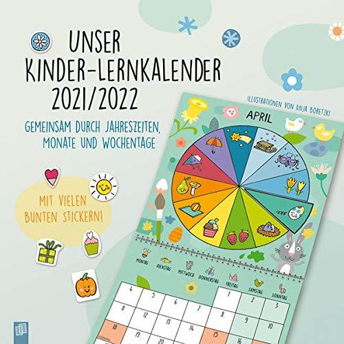 Unser Kinder-Lernkalender 2021/2022: Gemeinsam durch Jahreszeiten, Monate und Wochentage