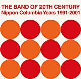 THE BAND OF 20TH CENTURY : NIPPON COLUMBIA YEARS 1991-2001 [Analog]