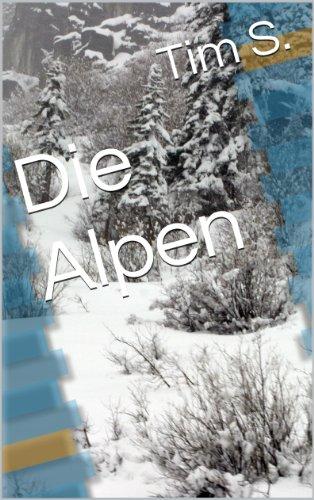 Die Alpen (Basiswissen 1)