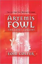 The Lost Colony (Artemis Fowl, Book 5)