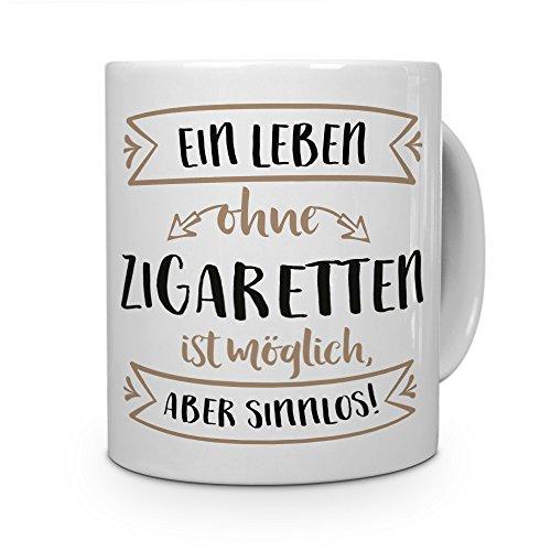 printplanet® Tasse mit Aufdruck Zigaretten - Motiv Sinnlos - Namenstasse, Kaffeebecher, Mug, Becher, Kaffeetasse - Farbe Weiß