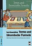 Lernbausteine: Terme und binomische Formeln: Editierbare Materialien für den Einsatz als Lernkartei (7. und 8. Klasse) (Selbstgesteuertes Lernen im Mathematikunterricht)